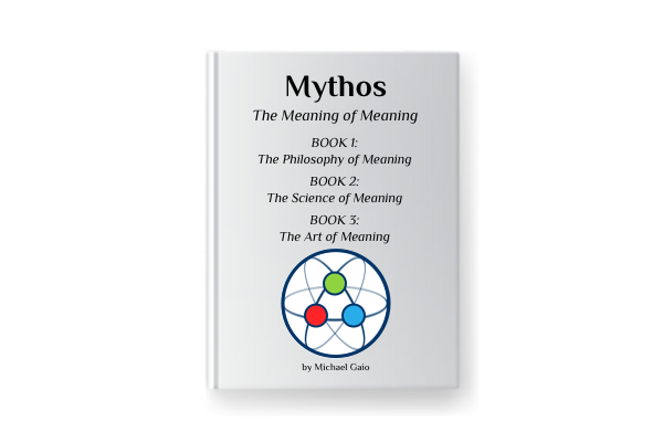 Mythos: the Meaning of Meaning